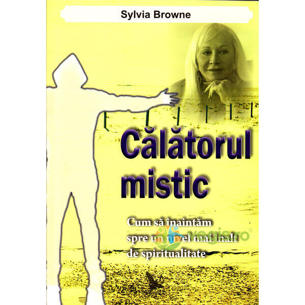Calatorul mistic - Sylvia Browne FOR YOU