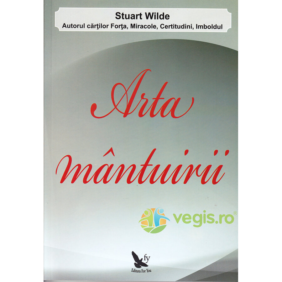 FOR YOU Arta manturii – Stuart Wilde