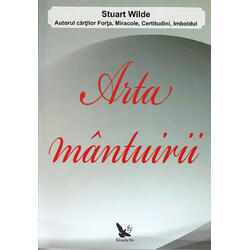 Arta manturii - Stuart Wilde FOR YOU