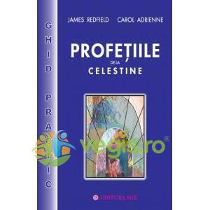 Profetiile de la Celestine - Ghid practic - James Redfield, Carol Adrienne MIX