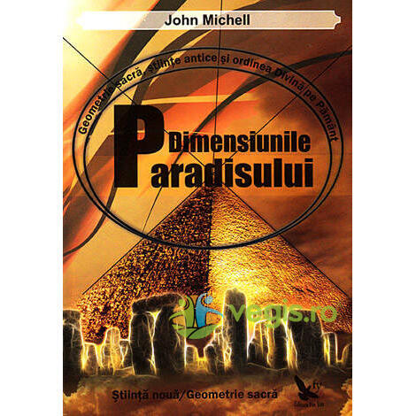 Dimensiunile paradisului - John Michell FOR YOU