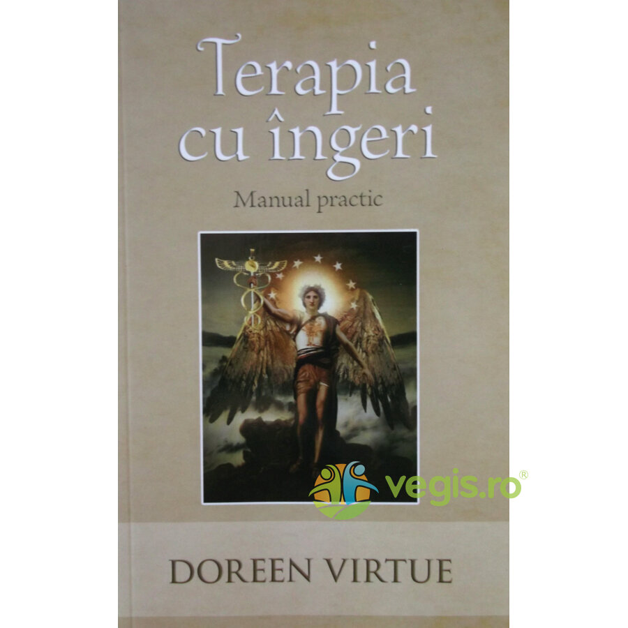 Terapia cu ingeri. Manual practic - Doreen Virtue