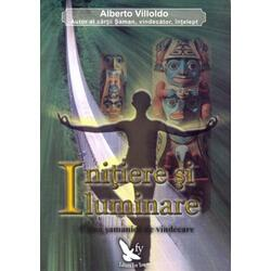 Initiere si iluminare - Alberto Villoldo FOR YOU