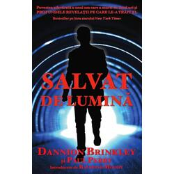 Salvat de lumina - Dannion Brinkley, Paul Perry ADEVAR DIVIN