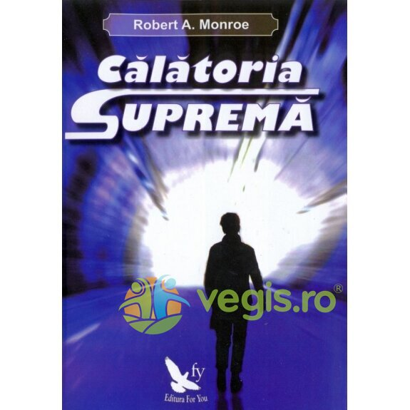 Calatoria suprema - Robert A. Monroe thumbnail