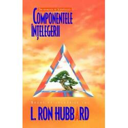 Componentele intelegerii - L. Ron Hubbard MIX