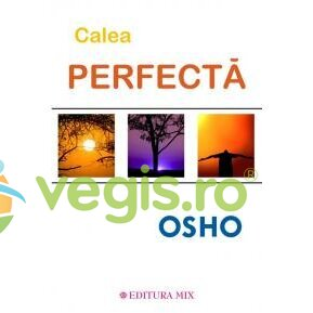 MIX Calea perfecta – Osho