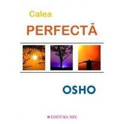 Calea perfecta - Osho MIX