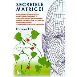 Secretele matricei - Frances Fox FOR YOU