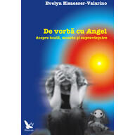 De vorba cu Angel - Evelyn Elsaesser-Valarino FOR YOU