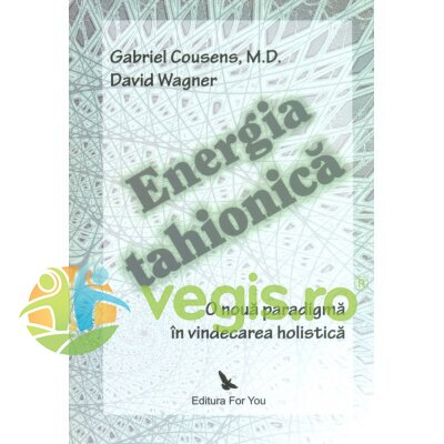 FOR YOU Energia tahionica – Gabriel Cousens, David Wagner