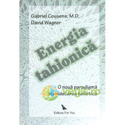 Energia tahionica - Gabriel Cousens, David Wagner FOR YOU