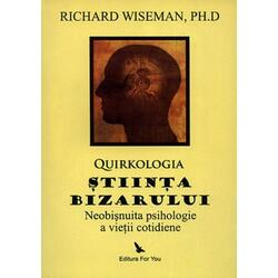 Stiinta bizarului - Richard Wiseman FOR YOU