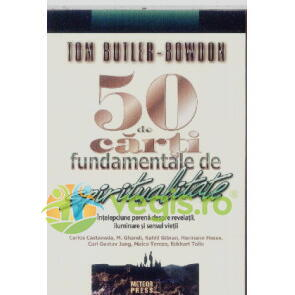 50 de carti fundamentale de spiritualitate - Tom Butler Bowdon METEOR PRESS