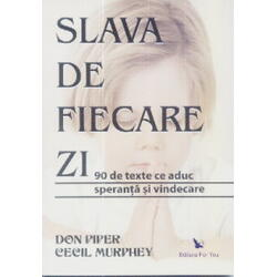Slava de fiecare zi - Don Piper, Cecil Murphey FOR YOU