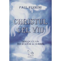 Christul cel viu - Paul Ferrini FOR YOU