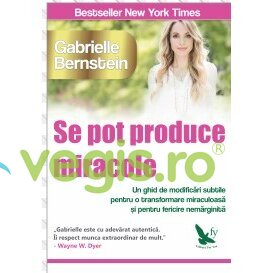 FOR YOU Se Pot Produce Miracole – Gabrielle Bernstein