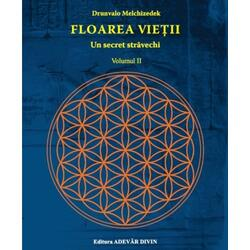 Floarea Vietii, Un Secret Stravechi Vol.2 - Drunvalo Melchizedek