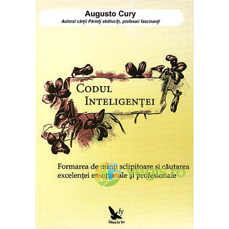 Codul inteligentei - Augusto Cury FOR YOU