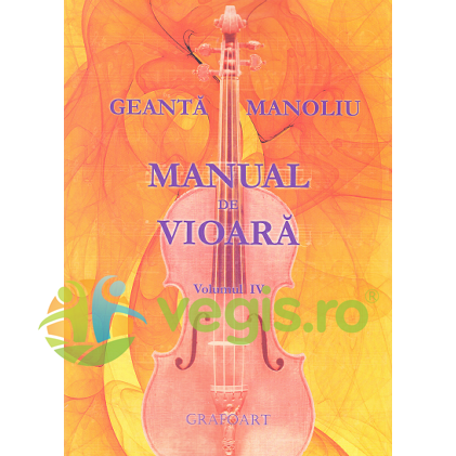 GRAFOART Manual de vioara vol. 4 – Geanta Manoliu