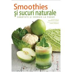 Smoothies Si Sucuri Naturale DIDACTICA PUBLISHING HOUSE