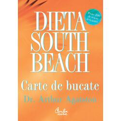 Dieta South Beach. Carte de bucate - Arthur Agatston