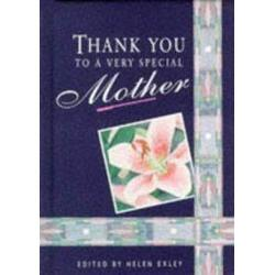 Thank you to a very special mother ALL