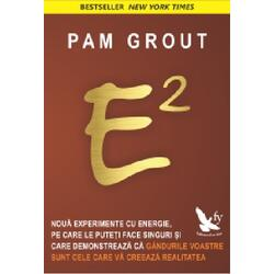 E2 - Pam Grout FOR YOU