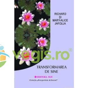 MIX Transformarea de sine – Richad Si Mary-Alice Jafolla