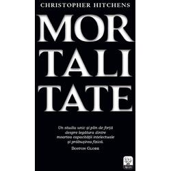 Mortalitate - Christopher Hitchens LITERA