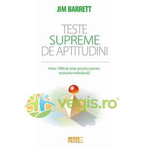 Teste Supreme De Aptitudini - Jim Barrett METEOR PRESS