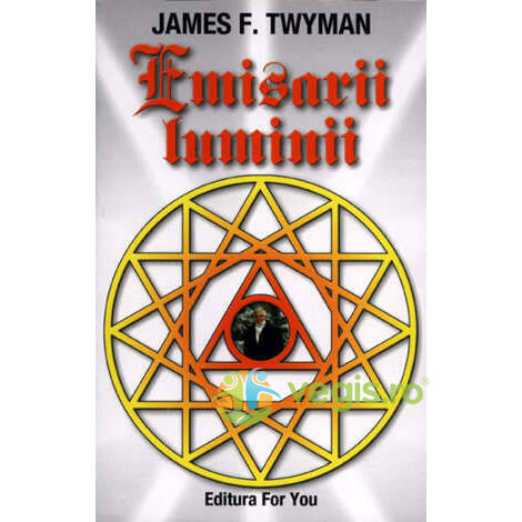 Emisarii Luminii, O Perspectiva Asupra Pacii - James F. Twyman FOR YOU