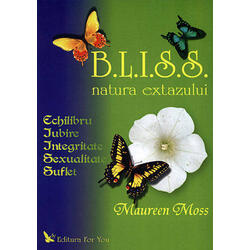 B.L.I.S.S. Natura Extazului - Maureen Moss FOR YOU