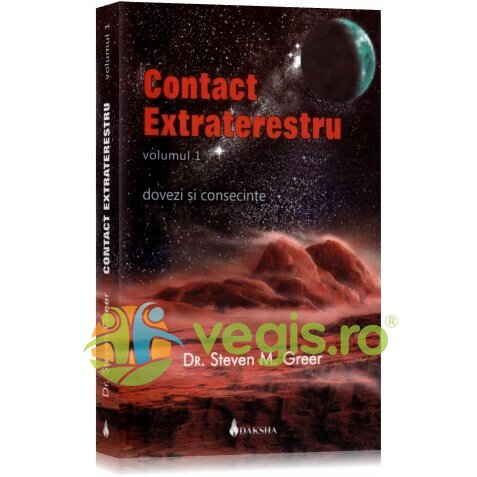 DAKSHA Contact extraterestru vol. 1 – Steven M. Greer