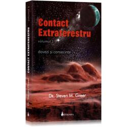 Contact extraterestru vol. 1 - Steven M. Greer