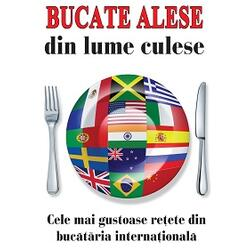 Bucate Alese Din Lume Culese LIDER