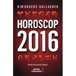 Horoscop 2016 - Kim Rogers-Gallagher METEOR PRESS