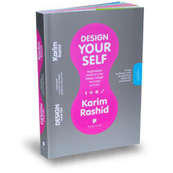 Design Your Self Ii - Karim Rashid PUBLICA