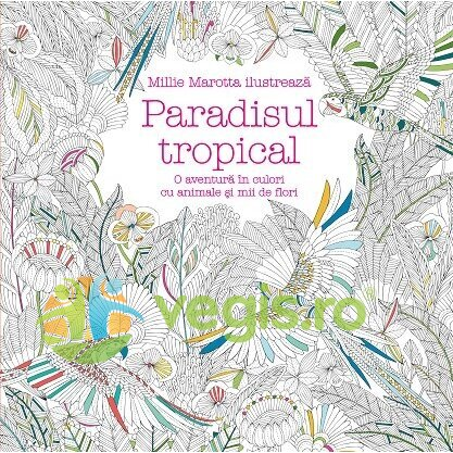 CORINT Paradisul tropical – Millie Marotta