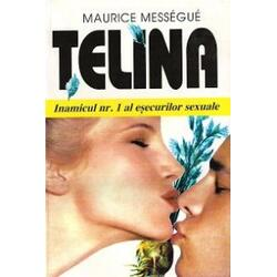 Telina - Maurice Messegue