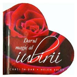Darul magic al iubirii HELEN EXLEY