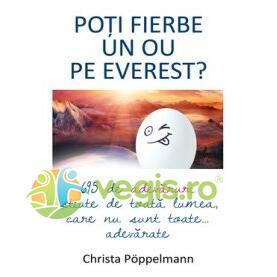 Poti fierbe un ou pe Everest? - Christa Poppelmann ALL
