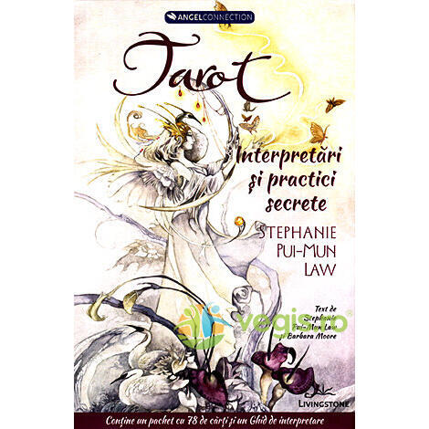 Tarot: interpretari si practici secrete - Stephanie Pui-Mun Law LIVINGSTONE