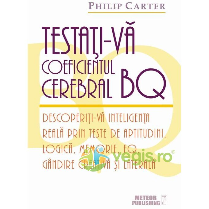 METEOR PRESS Testati-va coeficientul cerebral BQ – Philip Carter