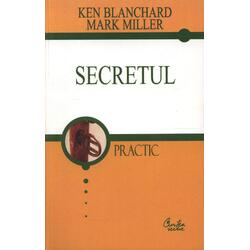 Secretul - Ken Blachard, Mark Miller