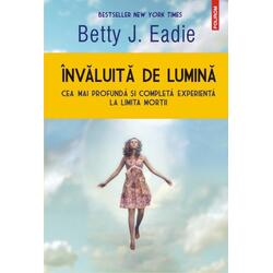 Invaluita de lumina - Betty J. Eadie POLIROM