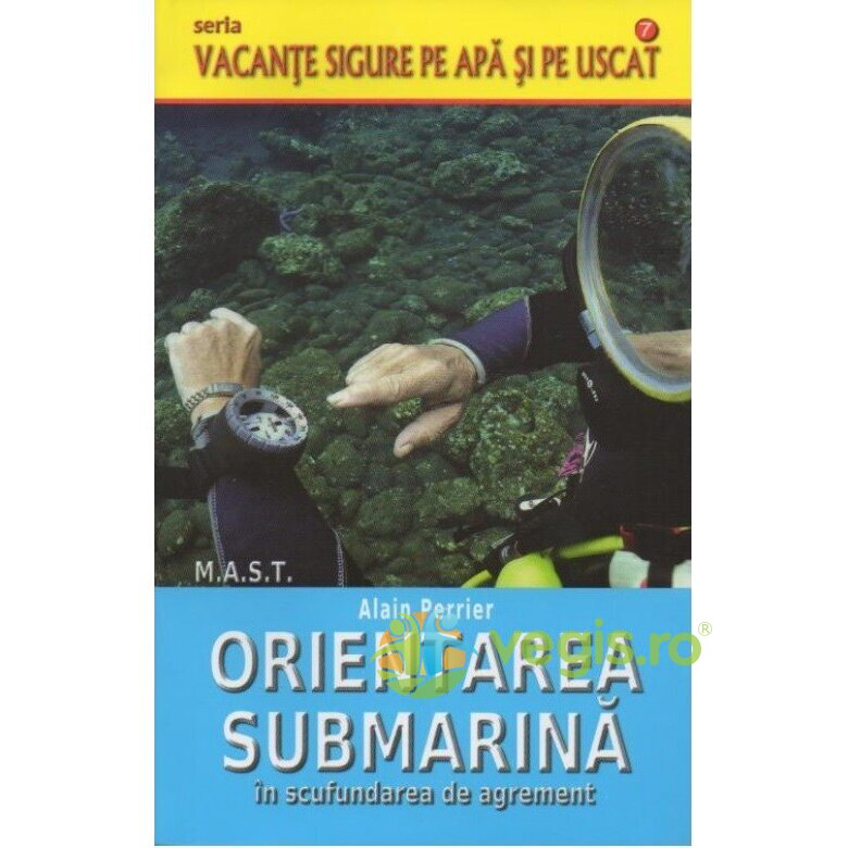 MAST Orientarea submarina in scufundarea de agrement – Alain Perrier