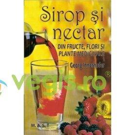 Sirop si nectar din fructe, flori si plante medicinale - Georg Innerhofer thumbnail