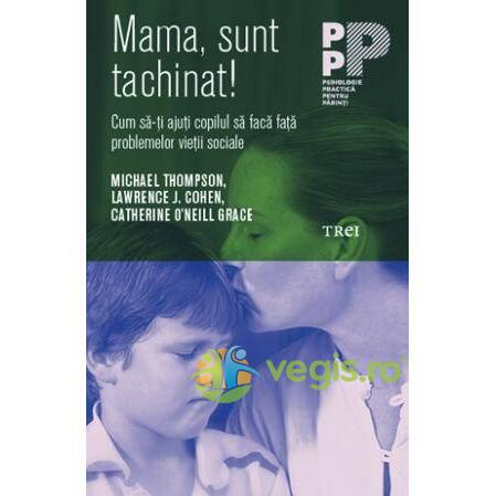 Mama, sunt tachinat! - Michael Thompson, Lawrence J. Cohen