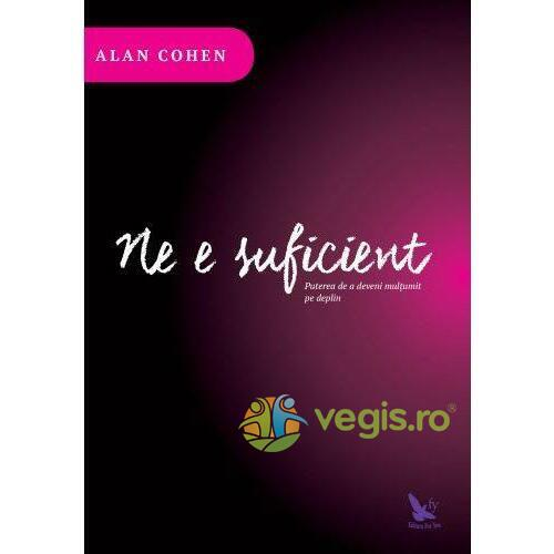 Ne e suficient - Alan Cohen